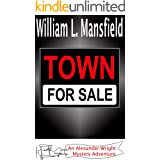 Town for Sale (An Alexander Wright Mystery Adventure Book 10)