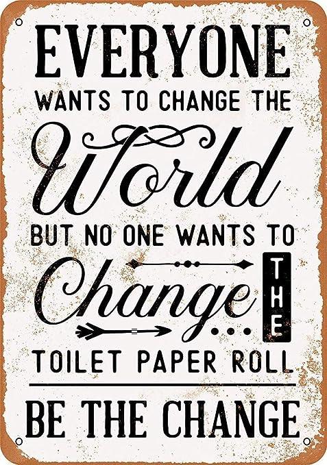 No One Wants to Change Placa Cartel Vintage Estaño Signo ...