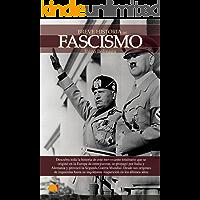 Breve historia del Fascismo