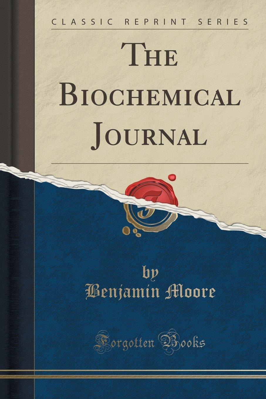 The Biochemical Journal (Classic Reprint) pdf