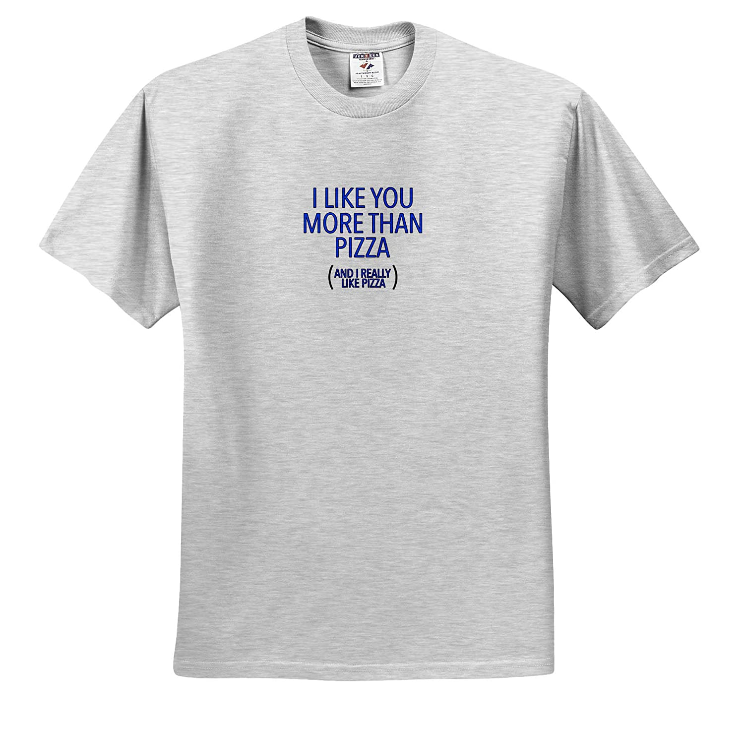 3dRose EvaDane I Like You More Than Pizza Blue Funny Sayings T-Shirts