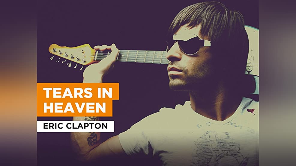 Tears In Heaven in the Style of Eric Clapton