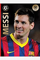 Messi: Second Edition (Second Edition) (World Soccer Legends) Hardcover
