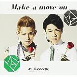 Make a move on(翔音・理一郎盤)