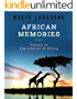 African Memories: Travels to the interior of Africa  ((Travels and Adventures of Ndeye Labadens  Book 3) (English Edition)
