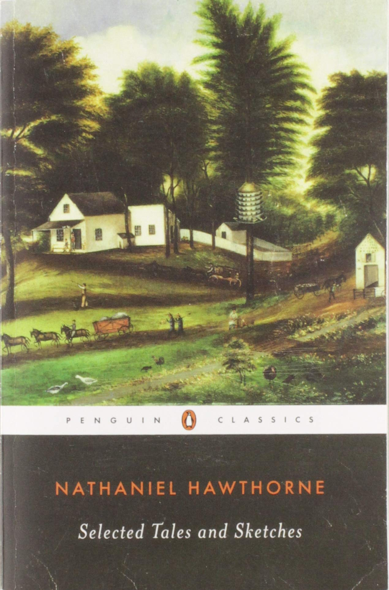 Selected Tales and Sketches (Penguin Classics): Nathaniel