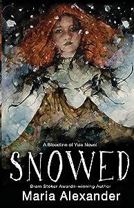 Snowed (The Bloodline of Yule Trilogy) (Volume 1)