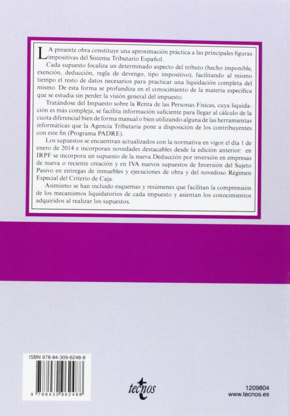 Supuestos prácticos de tributación: IRPF, IVA E ISS Derecho - Biblioteca Universitaria De Editorial Tecnos: Amazon.es: María Bellido Lage, Ángela Villanueva ...