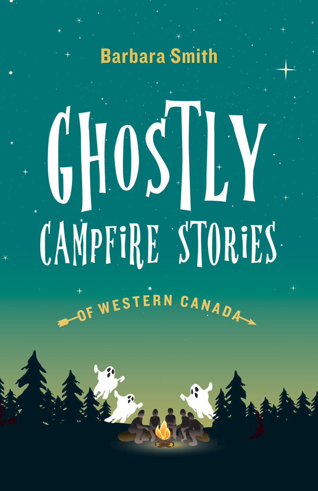Ghostly Campfire Stories of Western Canada ebook