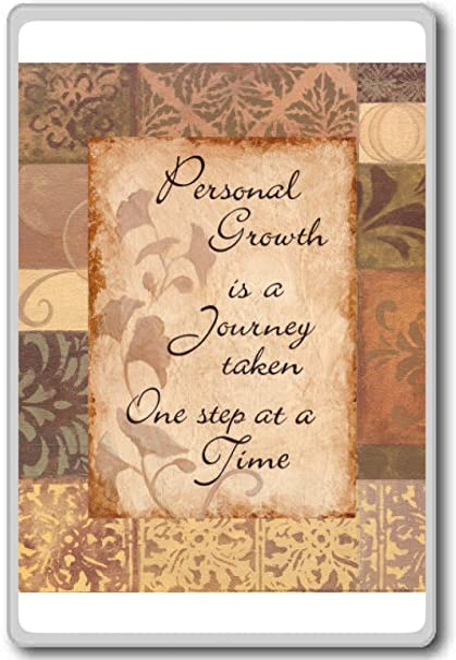 Amazoncom Personal Growth Is A Journey Taken One Step At A Time