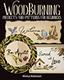 Woodburning Projects and Patterns for Beginners (Fox Chapel Publishing) 17 Skill-Building Projects, Step-by-Step…