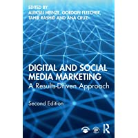 Digital and Social Media Marketing: A Results-Driven Approach