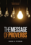 The Message of Proverbs (Message Portions)