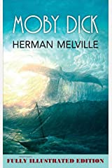 Moby Dick(Bantam Classics) (Fully Illustrated Edition) Kindle Edition