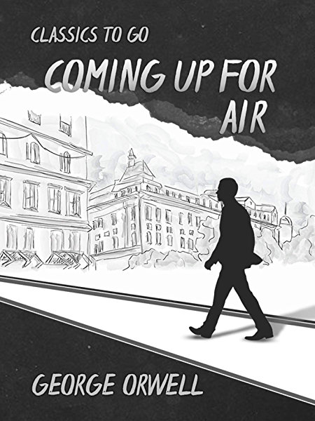 Coming up for Air (English Edition) eBook: Orwell, George: Amazon ...
