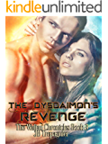 The Dysdaimon's Revenge: A Sci-fi Romance Series (The Waljan Chronicles Book 3)