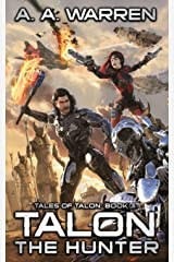 Talon the Hunter (Tales of Talon) Paperback