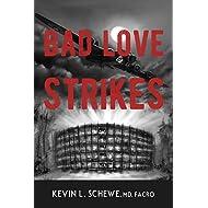 Bad Love Strikes