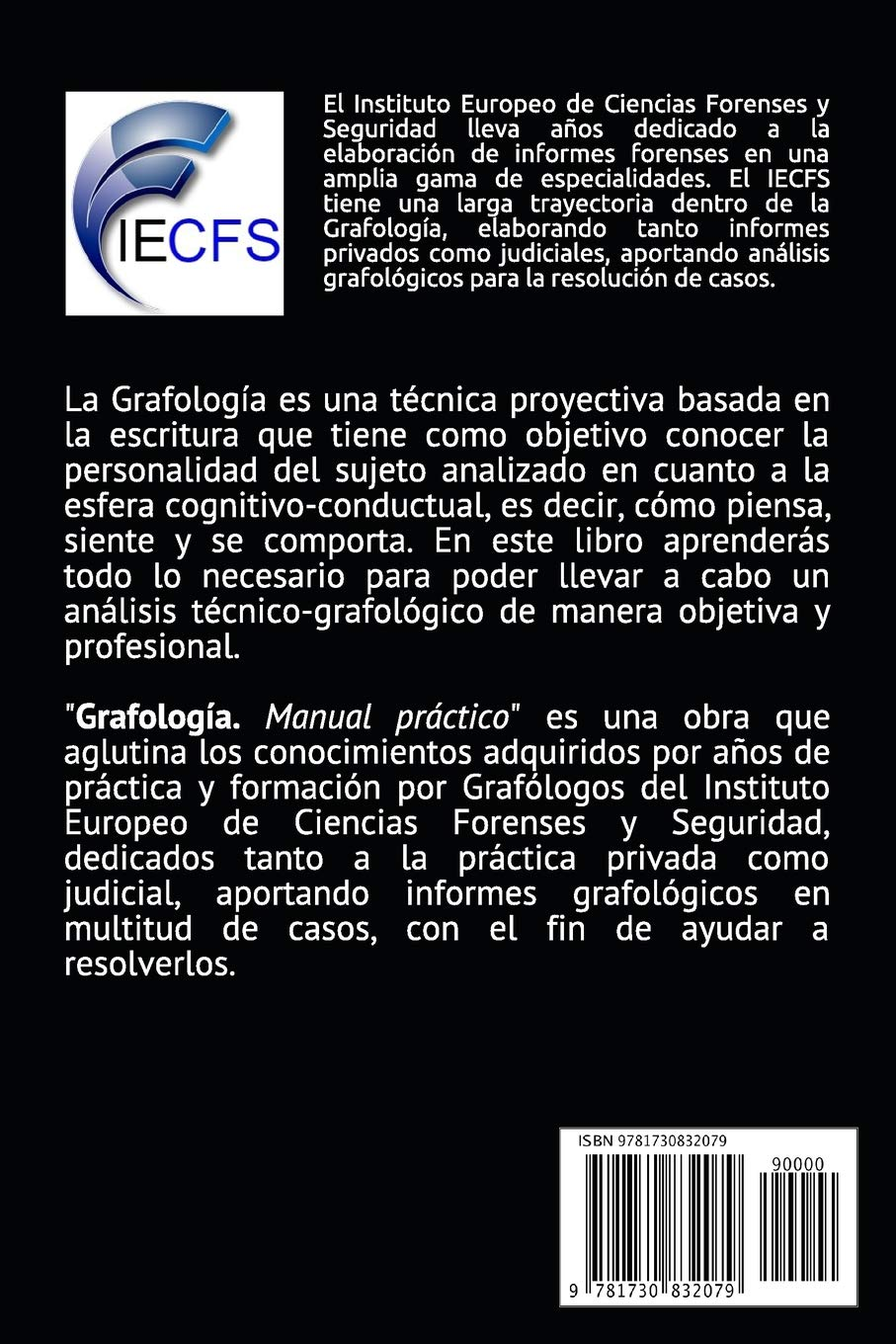 Grafología: Manual práctico: Amazon.es: VV.AA. Instituto Europeo de Ciencias Forenses: Libros