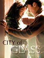 City of Glass (English Subtitled)