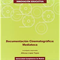Documentación cinematográfica / Film Documentation: Mediateca (Spanish Edition)