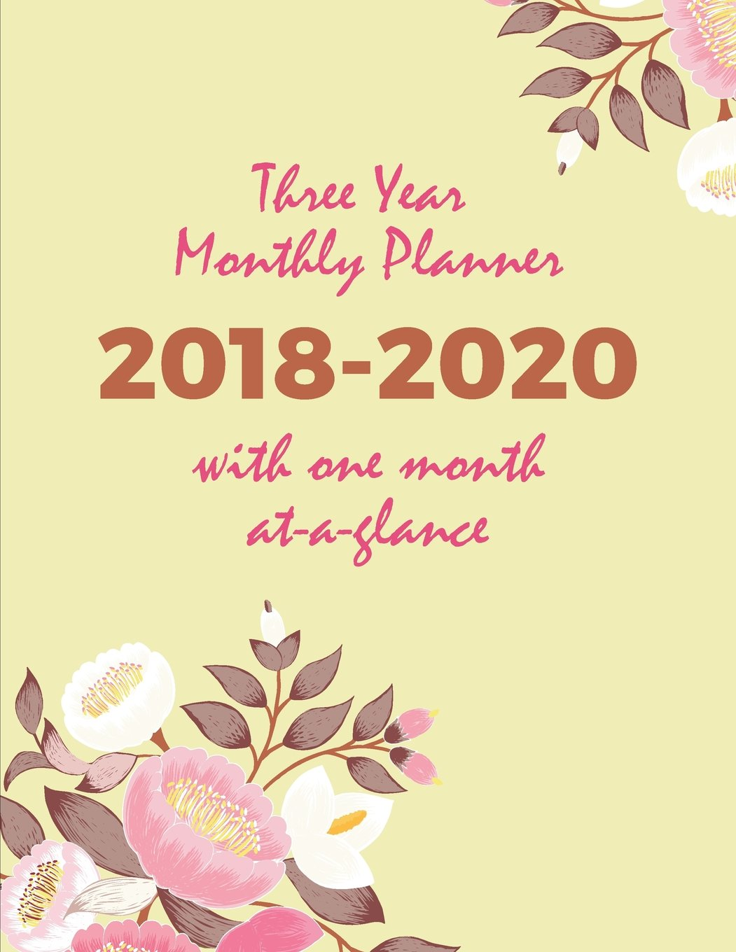 Download Three Year Monthly Planner 2018-2020 with One Month At A Glance: 36 Months Daily Organizer for Women  Month Per Page Calendar,  Letter-size: 8.5 x 11 inch; 21.59 x 27.94 cm pdf epub