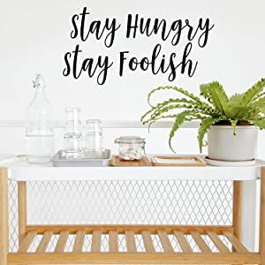 Pulse Vinyl Motivational Quote Wall Art Decal - Stay Hungry Stay Foolish- 15