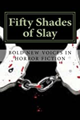 Fifty Shades of Slay Kindle Edition
