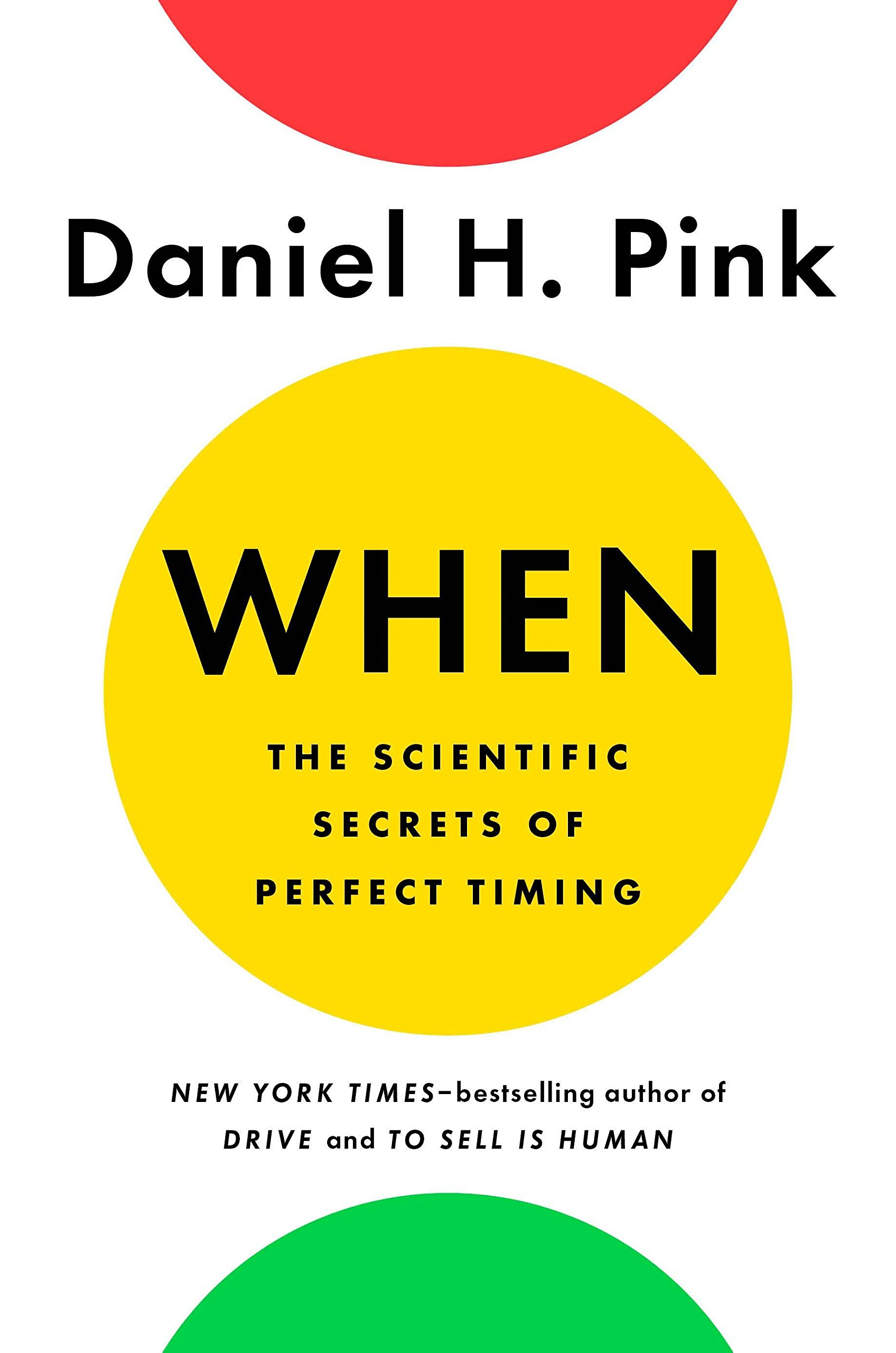 "book cover of ""when"" by daniel pink"