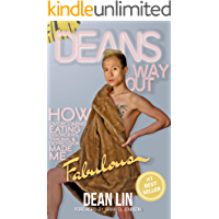 Dean's Way Out: How Overcoming Eating Disorders, Trauma, and Depression Made Me Fabulous! book cover