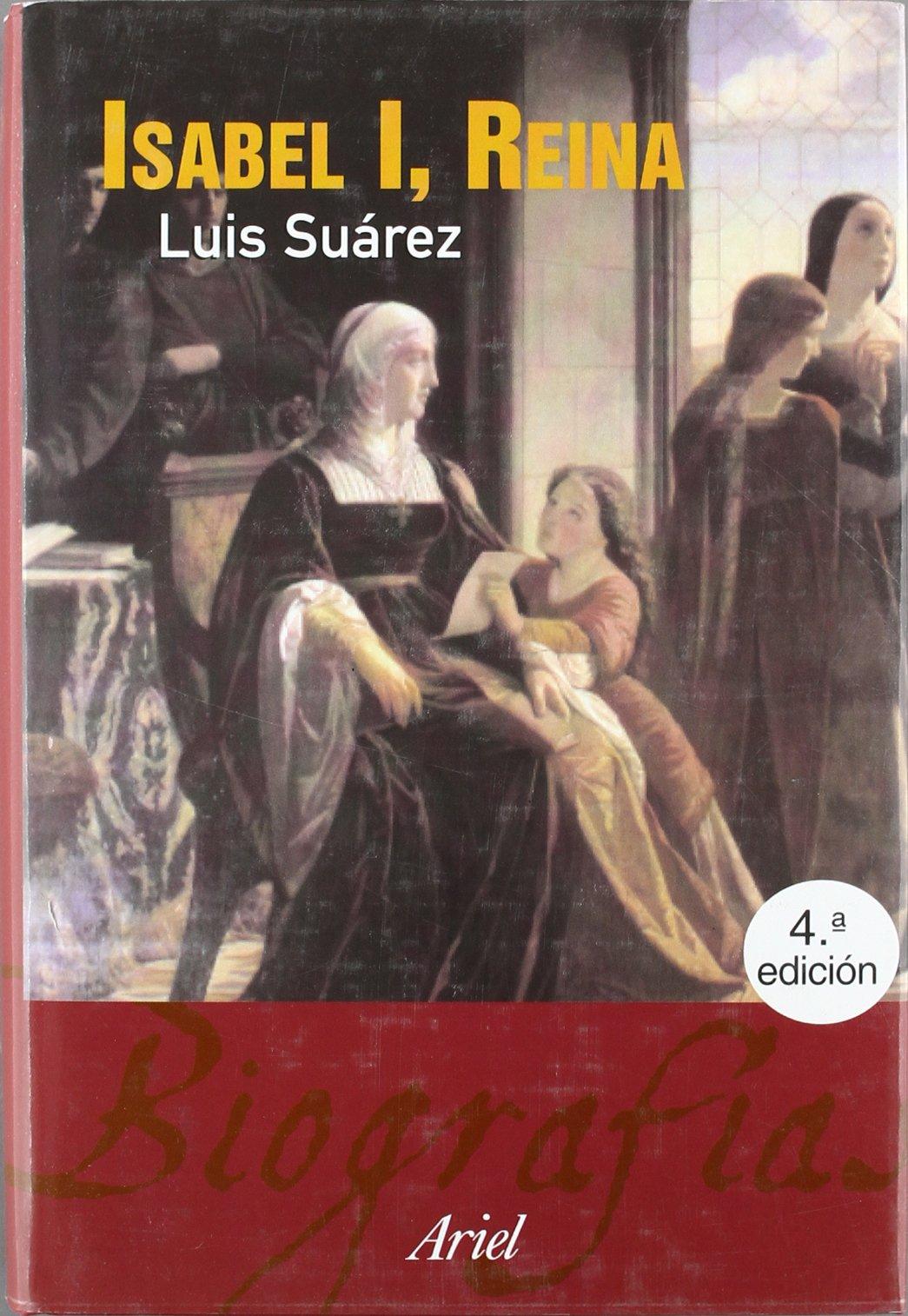 Isabel I, Reina (1451-1504) (Biografías): Amazon.es: Suárez Fernández, Luis: Libros