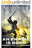 An Empire is Born (Maraukian War Book 3)