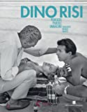 Dino Risi. Pensieri, parole, immagini. Thoughts, Words, Images. Ediz. illustrata