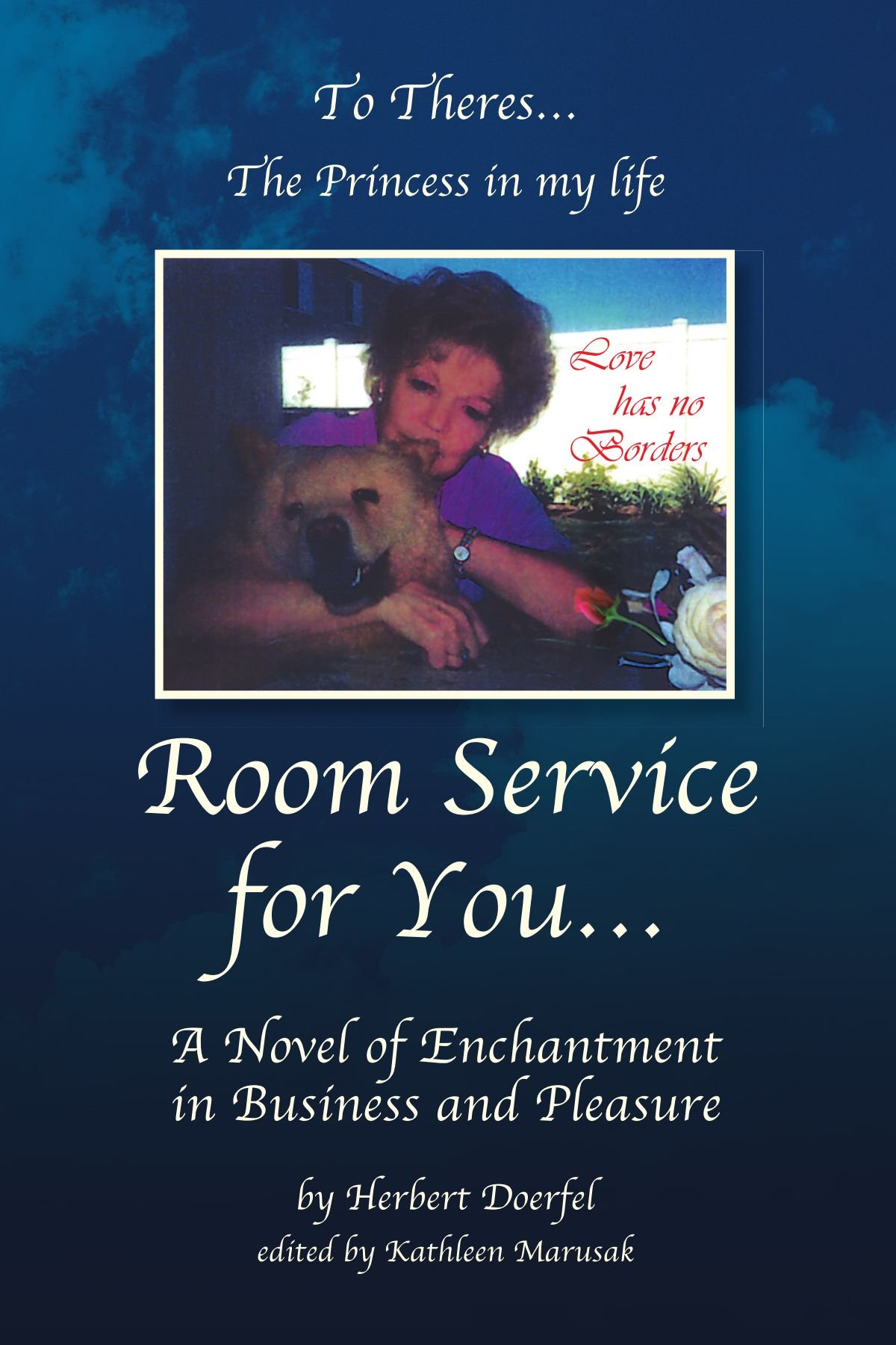 Room Service for You¡K: A Novel of Enchantmentin Business and Pleasure PDF
