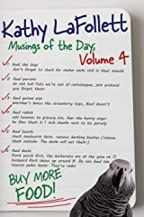 Musings of the Day: Volume 4 (Kathy's Musings) Paperback