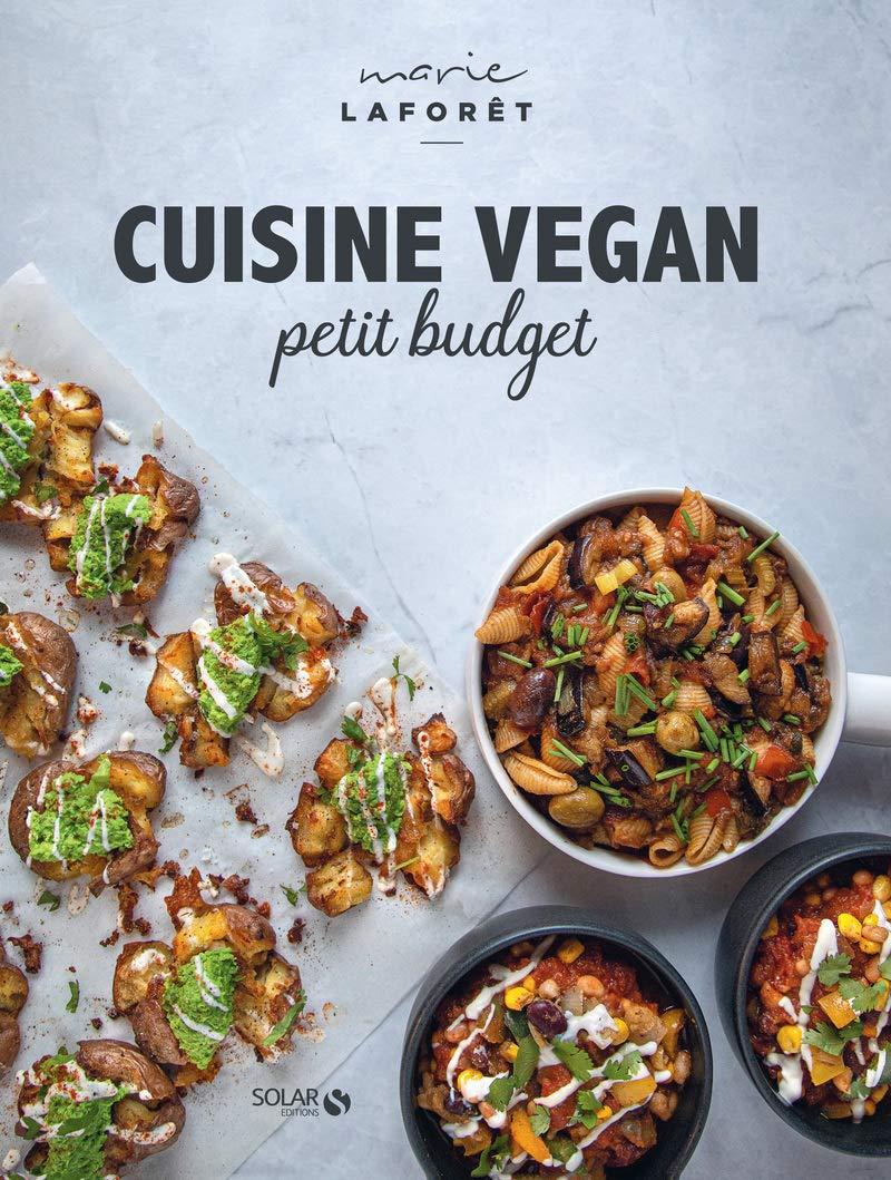 Cuisine vegan petit budget: Amazon.ca: Laforêt, Marie: Books