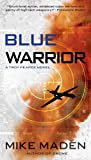 Blue Warrior (A Troy Pearce Novel)