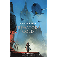 Predator's Gold (Mortal Engines Book 2)
