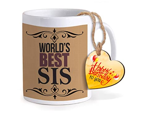 Buy TIED RIBBONS Birthday Gifts For Sister Printed Coffee Mug With Wooden Tag Online At Low Prices In India