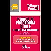 Codice di procedura civile e leggi complementari: Prima edizione 2019 Collana Pocket