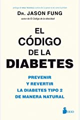 EL CODIGO DE LA DIABETES (Spanish Edition) Kindle Edition