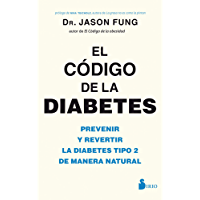 EL CODIGO DE LA DIABETES (Spanish Edition)