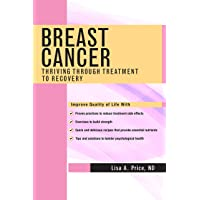 Breast Cancer: Thriving Through Treatment to Recovery