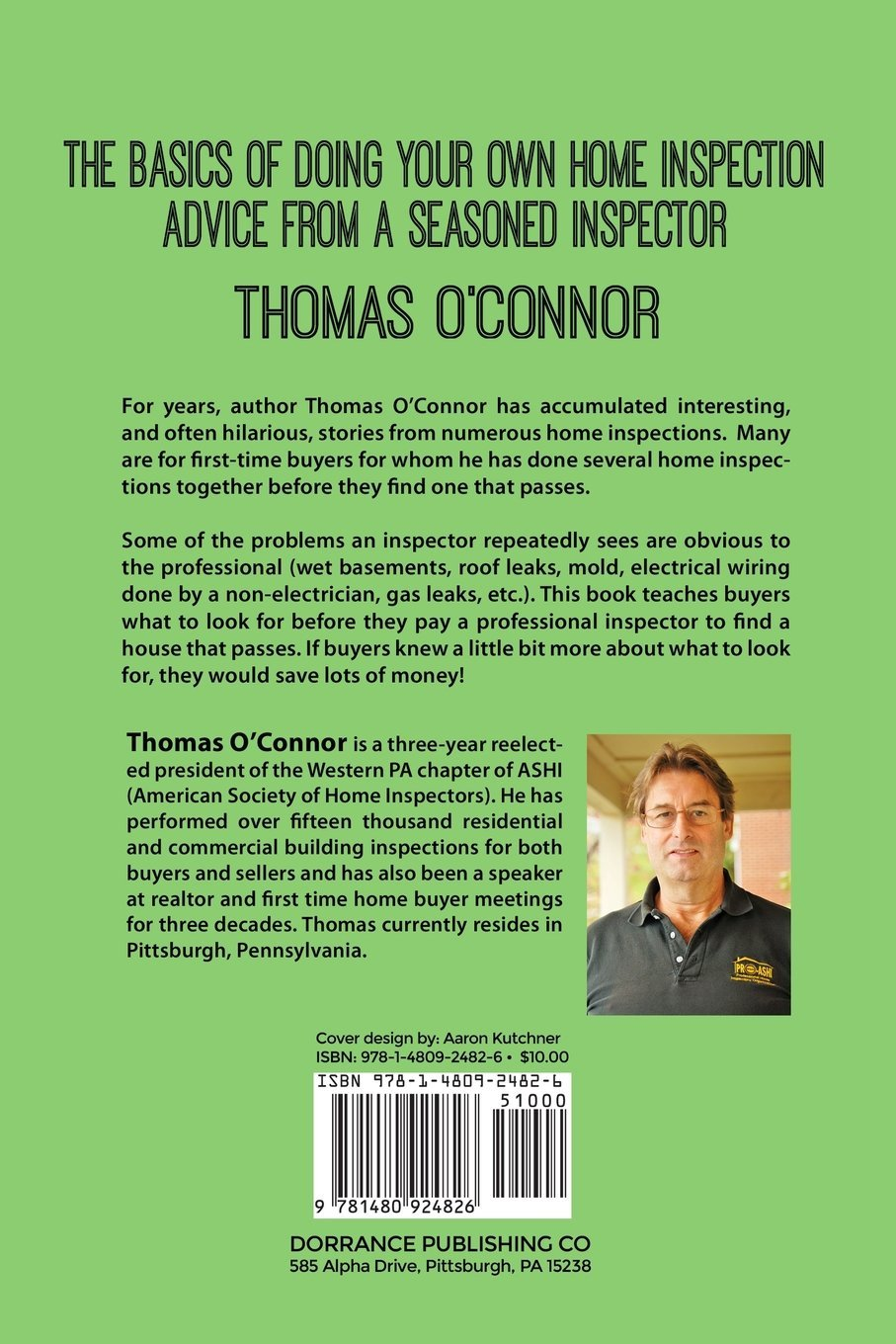The Basics Of Doing Your Own Home Inspection Advice From A Seasoned Electrical Wiring Book Inspector Thomas Oconnor 9781480924826 Books