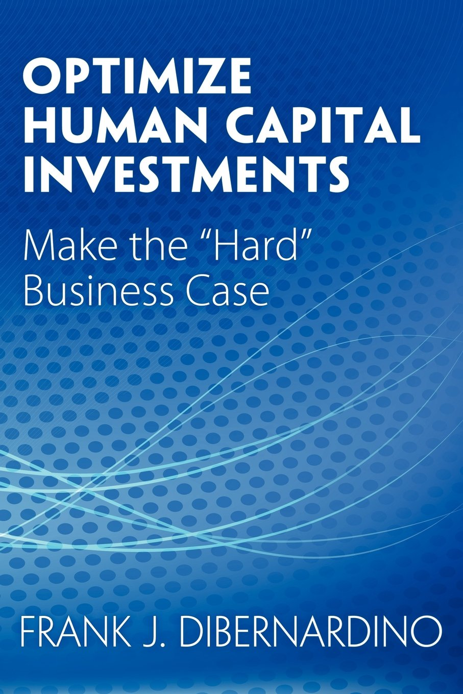 Optimize Human Capital Investments Business product image