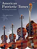 American Patriotic Tunes for String Ensemble: Violin