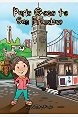 Paris Goes to San Francisco Paperback