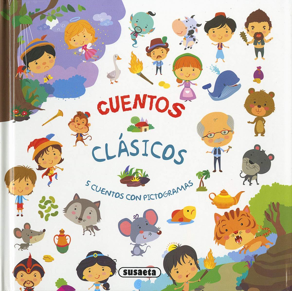 Cuentos clásicos (Cuentos clásicos con pictogramas) por Equipo Susaeta