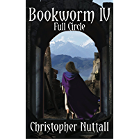 Bookworm IV: Full Circle (English Edition)