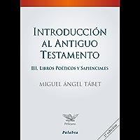 Introducción al Antiguo Testamento III (Pelícano - Manuales)